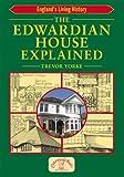 The Edwardian House Explained (England's Living History)