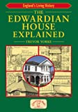 img - for The Edwardian House Explained (England's Living History) book / textbook / text book