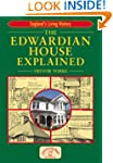 The Edwardian House Explained (Englan...