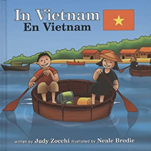 In Vietnam/en Vietnam (Global Adventures/ Aventuras Globales) (Spanish Edition) Judith Mazzeo Zocchi