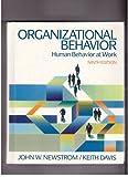 Organizational Behavior: Human Behavior at Work (McGraw-Hill series in management) (0070156034) by Newstrom, John W.