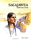 Sacajawea: Wilderness Guide (Native American Biographies) (0893751502) by Jassem