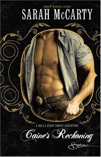 Caine's Reckoning (Hell's Eight), Sarah McCarty