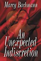 An Unexpected Indiscretion