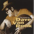 Two Sides of Dave Van Ronk [Tw