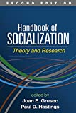 img - for Handbook of Socialization, Second Edition: Theory and Research book / textbook / text book