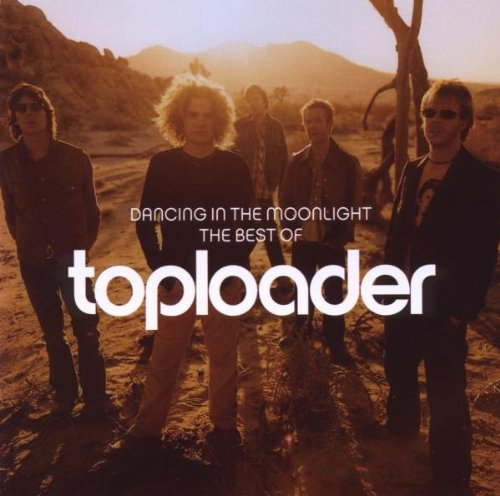 Toploader - Dancing In The Moonlight: Best Of - Zortam Music
