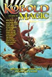 img - for Kobold Guide to Magic (Kobold Guides) (Volume 4) book / textbook / text book