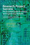 Cliodhna McCormac Research Project Success: The Essential Guide for Science and Engineering Students