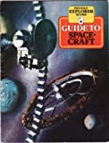 Guide to Spacecraft (Piccolo Books) (0330259547) by Kerrod, Robin
