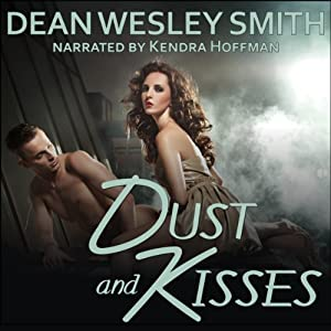 Dust and Kisses Audiobook