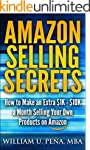 Amazon Selling Secrets: How to Make a...