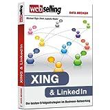 "Webselling -  XING & LinkedIn - Die besten Erfolgsstrategien im Business-Networkingvon ""Isabella Mader"""