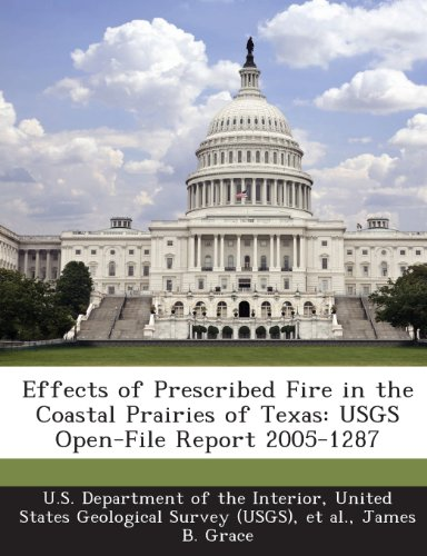 Effects of Prescribed Fire in the Coastal Prairies of Texas: USGS Open-File Report 2005-1287
