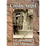 The Crosby Angel: A Community's War Memorialby Stephen Rimmington