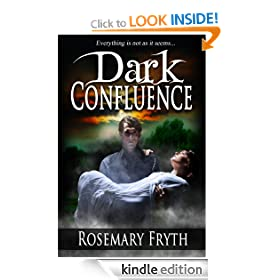 Dark Confluence ('The Darkening': A Contemporary Dark Fantasy trilogy)
