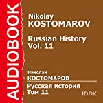 Russian History, Volume 11 [Russian Edition] | Nikolay Kostomarov