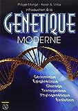 Introduction à la Génétique Moderne Génomique Épigénétique Clonage Transgénèse Phylogénétique Évolution