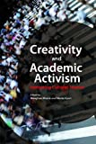 Creativity and Academic Activism: Instituting Cultural Studies
