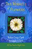 img - for The Miracle of Flowers book / textbook / text book