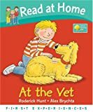Read at Home: First Experiences: At the Vet (Read at Home First Experiences)