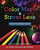 img - for Color More & Stress Less: Adult Coloring Book book / textbook / text book