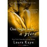One Night with a Hero: A Heroes Novel (The Hero Book 2) ~ Laura Kaye