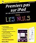 Premiers pas sur iPad pour les Nuls,...
