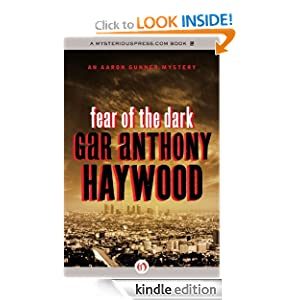 Fear of the Dark: An Aaron Gunner Mystery