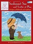 Sunbonnet Sue and Scottie at Play: De...
