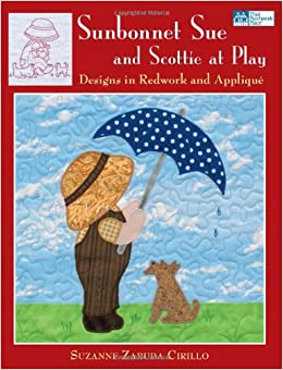 Sunbonnet Sue and Scottie at Play: Designs in Redwork and