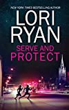 Serve and Protect (Heroes of Evers, Texas Book 3) (English Edition)