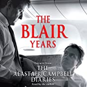 The Blair Years: Extracts from the Alastair Campbell Diaries | [Alastair Campbell]
