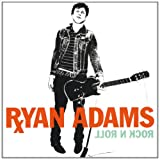 Ryan Adams Rock N Roll
