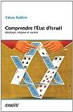 Comprendre l'Etat d'Israël - Idéologie, religion et société