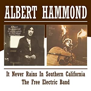 It Never Rains in Southern California/Free Elctric