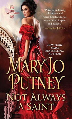 Not Always a Saint (Lost Lords 7) - Mary Jo Putney