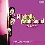 David Mitchell That Mitchell and Webb Sound: Series 5: The BBC Radio 4 comedy sketch show