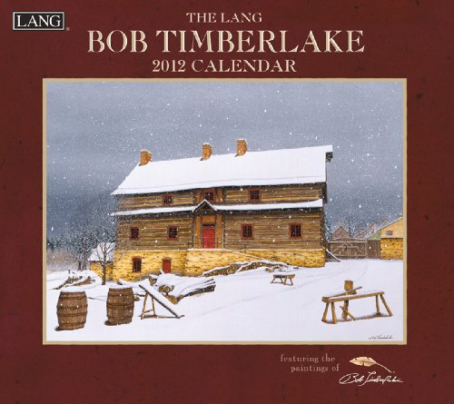 Bob Timberlake 2012 Wall Calendar