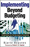 Beyond Budgeting: Unlocking the Performance Potential