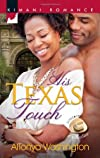 His Texas Touch (Kimani Romance)
