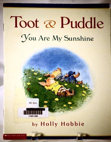 you-are-my-sunshine-toot-puddle-by-holly-hobbie-1999-01-01