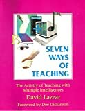 img - for Seven Ways of Teaching: The Artistry of Teaching with Multiple Intelligences book / textbook / text book