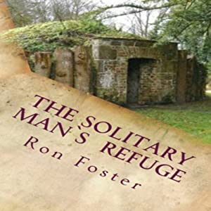 The Solitary Man's Refuge Audiobook