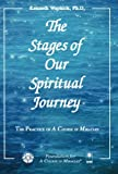 img - for The Stages of Our Spiritual Journey (The Practice of A Course in Miracles) book / textbook / text book
