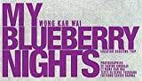 echange, troc Kar Wai Wong, Serge Toubiana - My Blueberry Nights