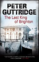 The Last King of Brighton (Brighton Mysteries) Front Cover