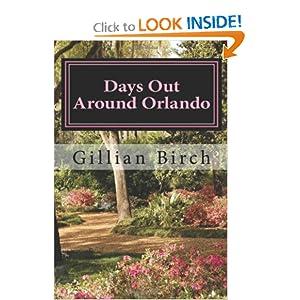 Days Out Around Orlando Gillian Birch