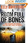 A Room Full of Bones: Ruth Galloway I...
