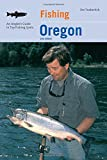 img - for Fishing Oregon: An Angler's Guide To Top Fishing Spots (Fishing Series) book / textbook / text book